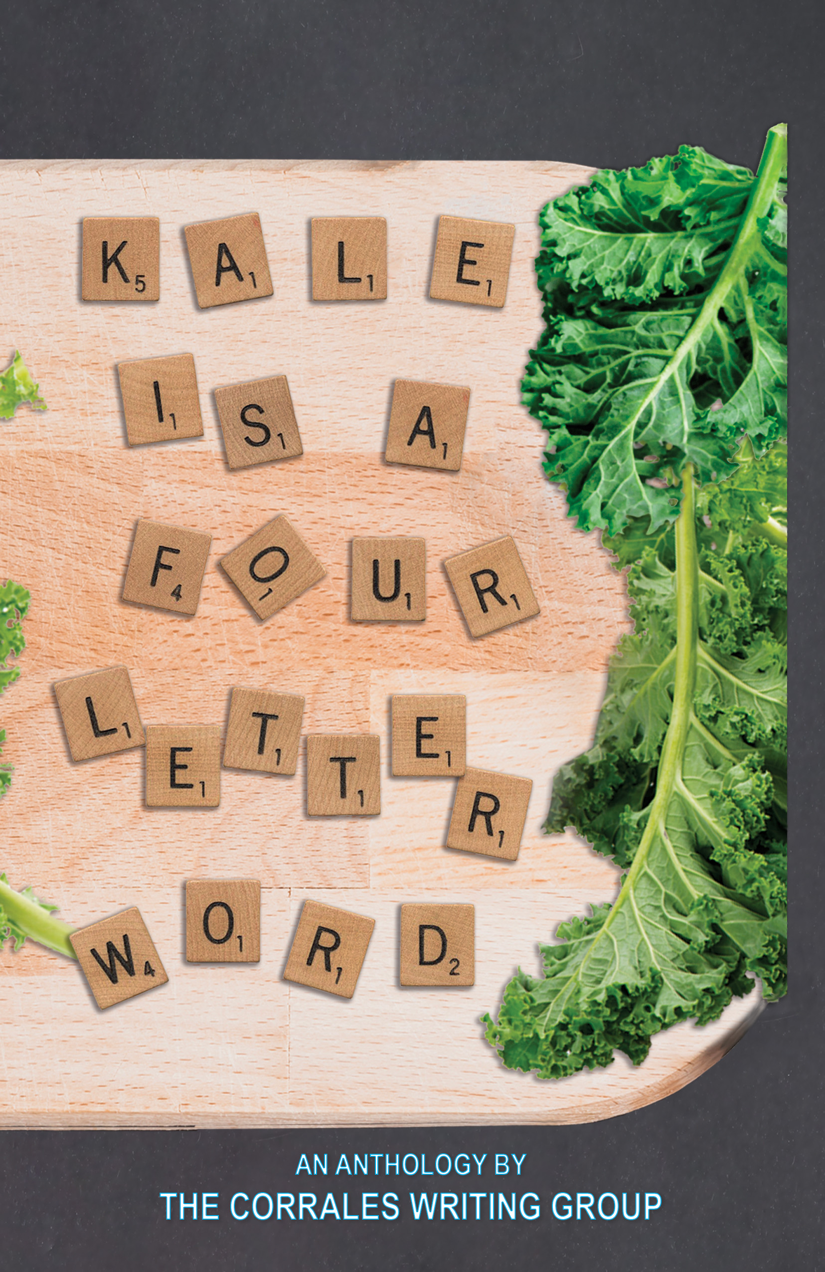 Kale is a Four-Letter Word